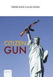 Citizen gun - Couverture - Format classique