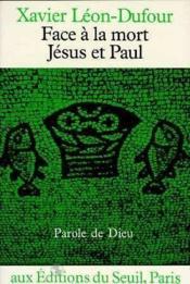 Face A La Mort, Jesus Et Paul - Couverture - Format classique