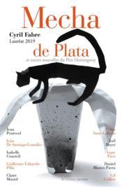 Mecha de plata et autres nouvelles du prix Hemingway - Couverture - Format classique