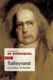 Talleyrand : le prince immobile - Couverture - Format classique