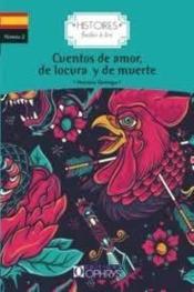 Histoires faciles à lire ; cuentos de amor de locura y de muerte - Couverture - Format classique