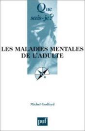 Les maladies mentales de l'adulte 5e ed qsj 2886 - Couverture - Format classique