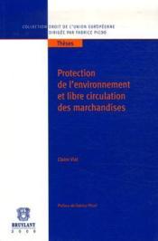 Protection de l'environnement et libre circulation des marchandises - Couverture - Format classique