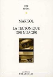 Marisol La Tectonique Des Nuages - Couverture - Format classique