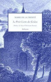 Petit Livre Des Graces (Le) - Intérieur - Format classique