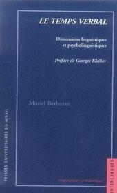 Le temps verbal ; dimensions linguistiques et psycholinguistiques - Intérieur - Format classique