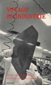 Voyage En Industrie - Couverture - Format classique