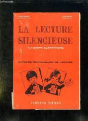 La Lecture Silencieuse. Au Cours Elementaire. - Couverture - Format classique
