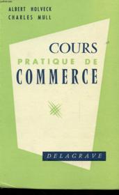 Cours De Pratique De Commerce - Couverture - Format classique