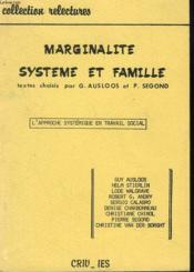 Marginalite, Systeme Et Famille. L'Approche Systemique En Travail Social. - Couverture - Format classique