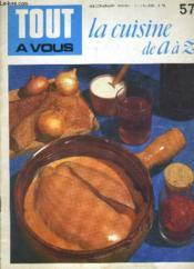 Tout A Vous - La Cuisine De A A 7 N°57. - Couverture - Format classique