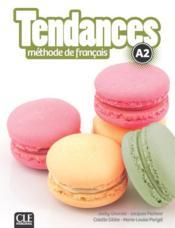 TENDANCES ; A2 ; manuel de l'élève - Couverture - Format classique