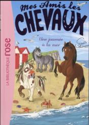Mes amis les chevaux T.14 ; une journée à la mer - Couverture - Format classique