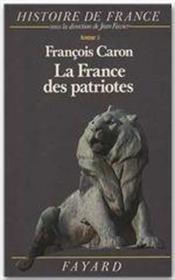 Histoire de France t.5 ; la France des patriotes - Couverture - Format classique