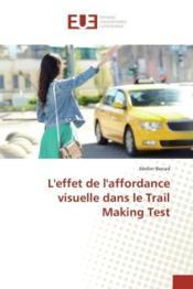 L'effet de l'affordance visuelle dans le trail making test - Couverture - Format classique