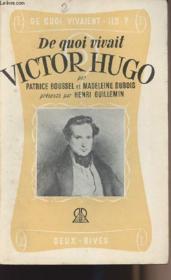 De quoi vivait Victor Hugo - Couverture - Format classique