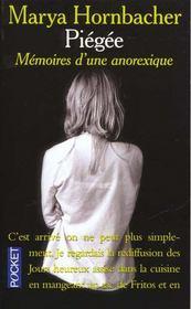 Piegee ; Memoires D'Une Anorexique - Intérieur - Format classique