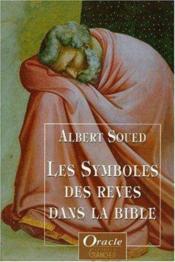 Les symboles des rêves dans la Bible - Couverture - Format classique