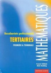 Mathematiques 1re Ter Bac Pro Tertaires - Couverture - Format classique