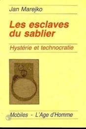 Les Esclaves Du Sablier - Couverture - Format classique