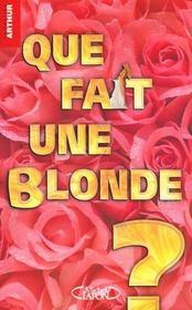 Que Fait Une Blonde - Intérieur - Format classique