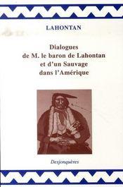 Dialogues de m. le baron de lahontan et d'un sauvage dans l'amérique - Intérieur - Format classique