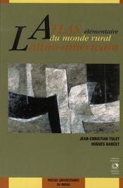 Atlas élémentaire du monde rural latino-américain - Intérieur - Format classique