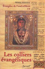 Les colliers évangéliques: évangiles de l'oral à l'écrit t.2 - Intérieur - Format classique