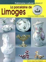 La Porcelaine De Limoges - Couverture - Format classique