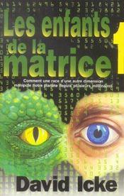 Enfants De La Matrice T.1 - Intérieur - Format classique