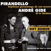 Pirandello et le théâtre d'André Gide - Couverture - Format classique