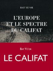 L'Europe et le spectre du califat - Couverture - Format classique