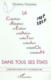 Creation Dans Tous Ses Etats (La) - Intérieur - Format classique