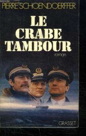 Le Crabe Tambour. - Couverture - Format classique
