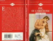 Eve Ou L'Amour Fou - Counterfeit Bride - Couverture - Format classique
