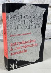 Introduction à l'arriération mentale. - Couverture - Format classique