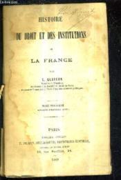 Histoir Du Droit Et Des Institutions De La France / Tome Troisieme Epoque Franque (Fin). - Couverture - Format classique