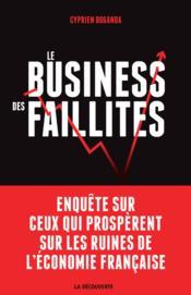 Le business des faillites - Couverture - Format classique