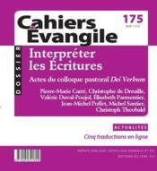 Cahiers de l'Evangile N.175 ; interpréter les Ecritures - Couverture - Format classique