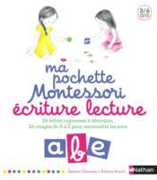 Ma pochette Montessori ; écriture, lecture ; 3/6 ans - Couverture - Format classique