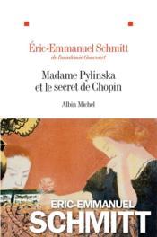 Madame Pylinska et le secret de Chopin - Couverture - Format classique
