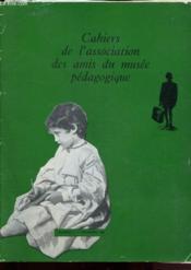 Cahiers de l'association des amis du musée pédagogique n°3 - Déceùmbre 1956 - Couverture - Format classique