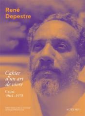 Cahier d'un art de vivre ; Cuba 1964-1978 - Couverture - Format classique