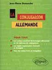 La Conjugaison Allemande Pour Tous Les Verbes Essentiels De La Langue Allemande En 36 Tableaux - Intérieur - Format classique