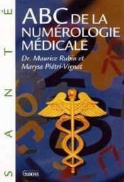 ABC de la numérologie médicale - Couverture - Format classique