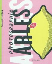 Rencontres de la photographie 2004 (édition 2004) - Couverture - Format classique