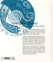 La mythologie grecque en 100 épisodes ; le feuilleton d'hermès - 4ème de couverture - Format classique
