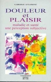 Douleur Et Plaisir - Couverture - Format classique