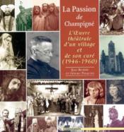 Passion De Champigne Et De Son Cure (La) - Couverture - Format classique