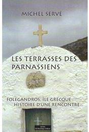 Les terrasses des parnassiens ; Folegandros, îles grecques : histoire d'une rencontre... - Couverture - Format classique